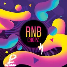 RNB CHOPZ 4
