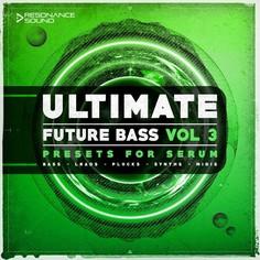Ultimate Future Bass for Serum Vol 3