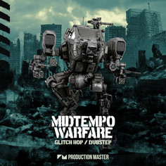 Midtempo Warfare - Glitch Hop & Dubstep