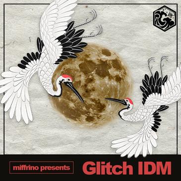 Glitch IDM by MIFFRINO