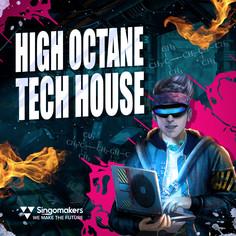High Octane Tech House