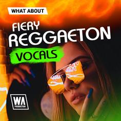 What About: Fiery Reggaeton Vocals