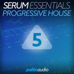 Serum Essentials Vol 5: Progressive House