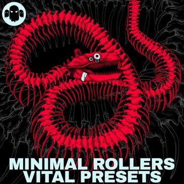 MINIMAL ROLLERS: Vital Presets