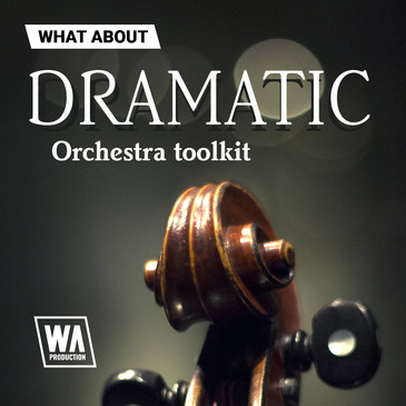 What About: Dramatic Orchestra Toolkit