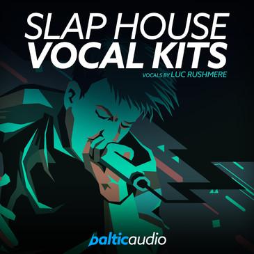 Slap House Vocal Kits