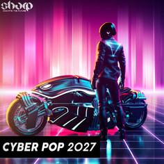 Cyber Pop 2027