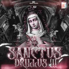 Sanctus Drillus Vol 3