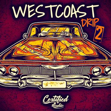 West Coast Drip 2