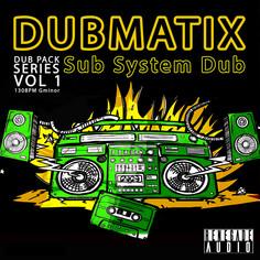 Dub Pack Series Vol 1: Sub System Dub