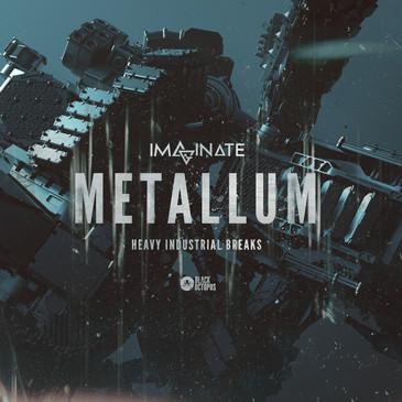 Imaginate Elements Series  - Metallum - Heavy Industrial Breaks