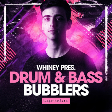 Whiney: Drum & Bass Bubblers