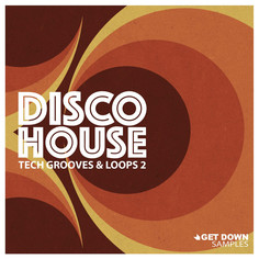 Disco House Tech Grooves Vol 2