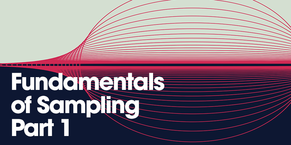 Fundamentals of Sampling Part 1